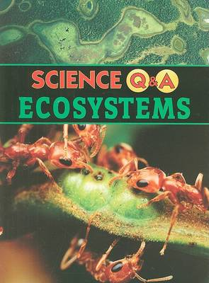 Ecosystems - Science Q&A (Paperback)