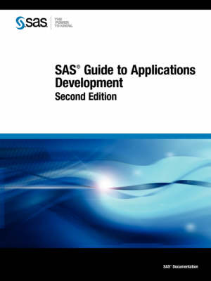 SAS Guide to Applications Development, 2nd Ed. (Paperback)
