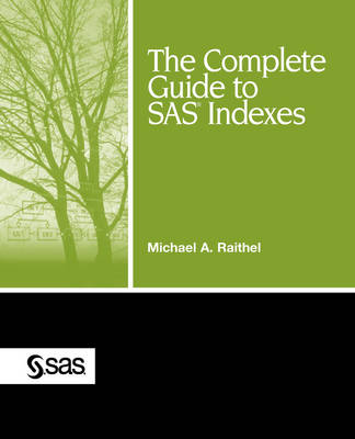 The Complete Guide to SAS Indexes (Paperback)