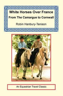 White Horses Over France (Paperback)