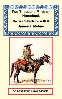 Two Thousand Miles on Horseback (Paperback)