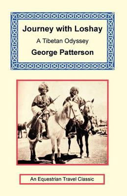 Journey with Loshay - A Tibetan Odyssey (Paperback)