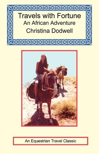 Travels with Fortune - An African Adventure (Paperback)
