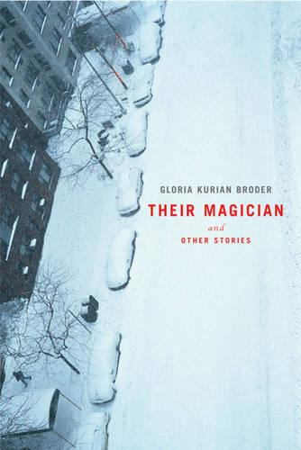 Their Magician and Other Stories (Hardback)