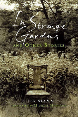 In Strange Gardens and Other Stories (Paperback)