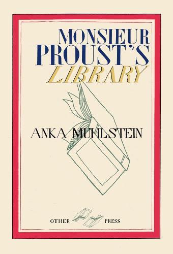 Monsieur Proust's Library (Hardback)