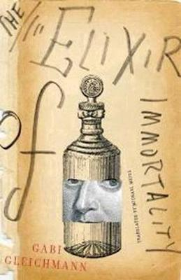 The Elixir Of Immortality (Paperback)