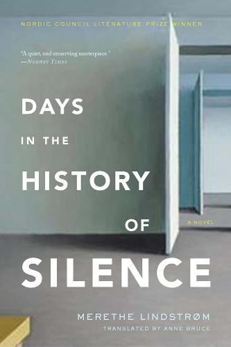 Days In The History Of Silence (Paperback)
