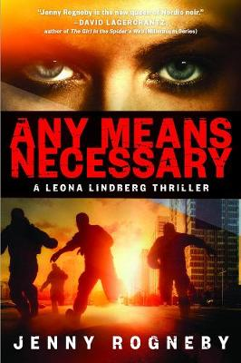 Any Means Necessary: A Leona Lindberg Thriller (Paperback)