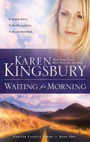 Waiting for Morning: Book 1 in the Forever Faithful Trilogy - Forever Faithful Series 01 (Paperback)