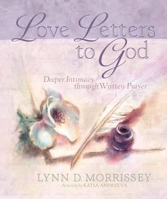 Love Letters to God (Hardback)