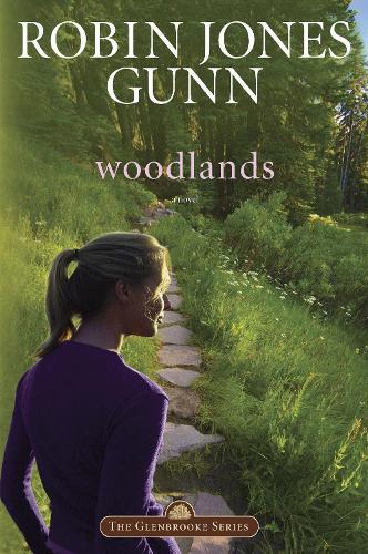 Woodlands: Repackaged with Modern Cover - Glenbrooke 07 (Paperback)