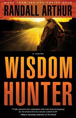Wisdom Hunter: A Novel (Paperback)