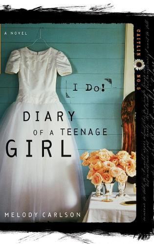 I Do - Diary of a Teenage Girl: Caitlin 05 (Paperback)