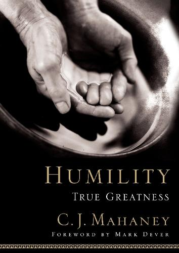 Humility: True Greatness (Hardback)