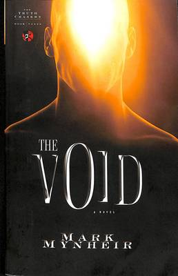 The Void: A Novel - Truth Chasers Series 03 (Paperback)
