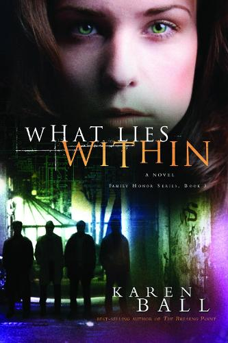 What Lies Within - Family Honor Series 03 (Paperback)
