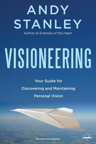 Visioneering: God's Blueprint for Developing and Maintaining Vision (Paperback)