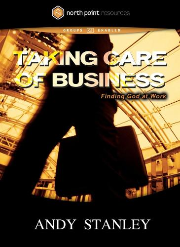 Taking Care of Business DVD: Finding God at Work - Northpoint Resources (DVD video)
