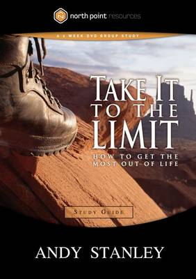 Take It to the Limit: Study Guide - North Point Resources (Paperback)