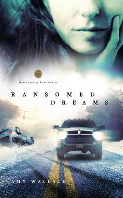 Ransomed Dreams - Defenders of Hope Series 01 (Paperback)