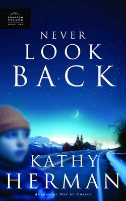 Never Look Back - Phantom Hollow Series 2 (Paperback)