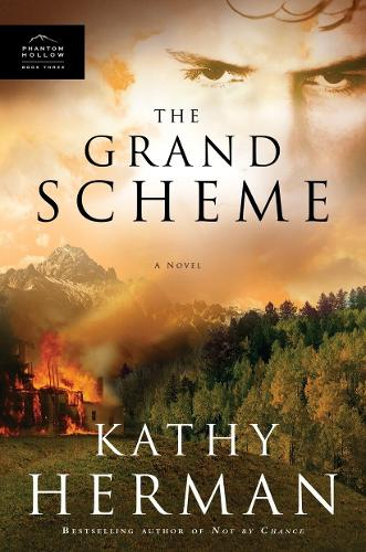 The Grand Scheme: Envy is a Deadly Poison. Faith the Antidote - Phantom Hollow Series 3 (Paperback)