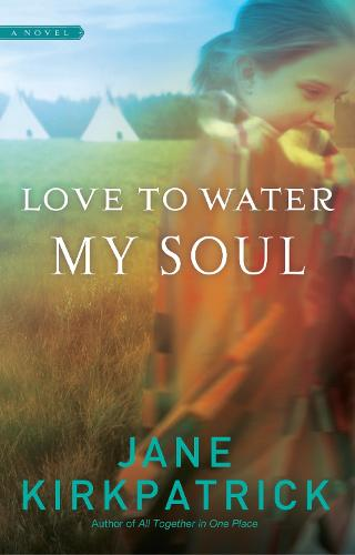 Love to Water My Soul - Dreamcatcher 02 (Paperback)