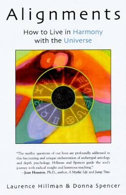 Alignments: How to Live in Harmony with the Universe (Paperback)