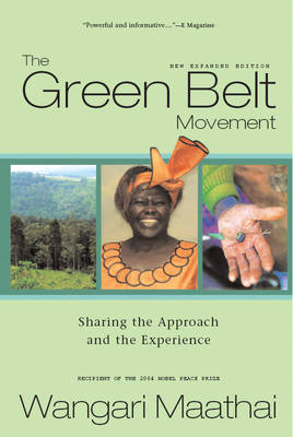 Green Belt Movement: Sharing the Approach and the Experience (Paperback)
