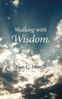 Walking With Wisdom (Paperback)