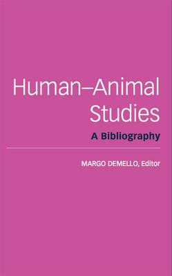 Human-Animal Studies: A Bibliography (Paperback)
