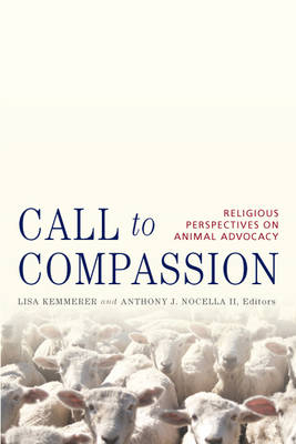 Call to Compassion: Religious Perspectives on Animal Advocacy (Paperback)