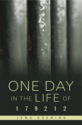 One Day in the Life of 179212: Notes from an American Prison (Paperback)