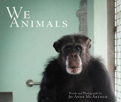 We Animals (Paperback)