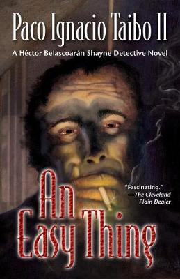 An Easy Thing: A Hector Belascoaran Shayne Mystery (Paperback)