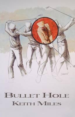 Bullet Hole (Paperback)