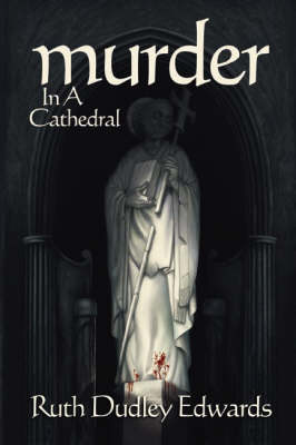 Murder in a Cathedral: A Robert Amiss/Baroness Jack Troutbeck Mystery (Paperback)