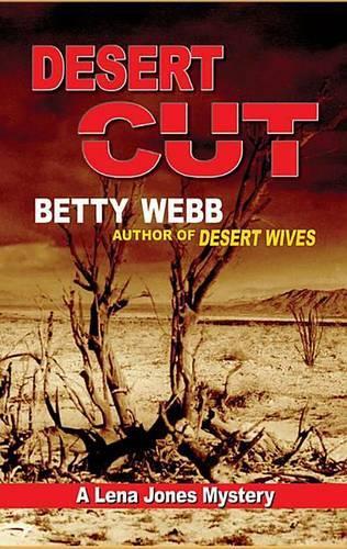 Desert Cut: A Lena Jones Mystery (Paperback)