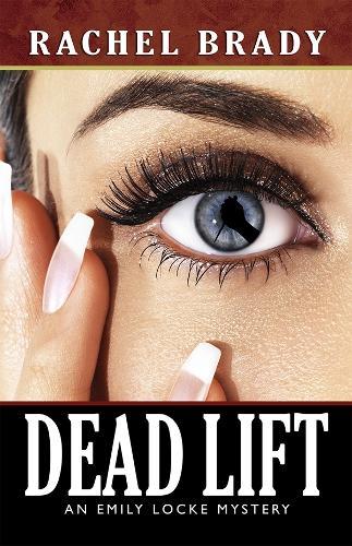 Dead Lift: An Emily Locke Mystery (Paperback)