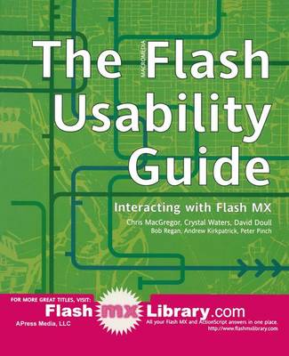 The Flash Usability Guide: Interacting with Flash MX (Paperback)