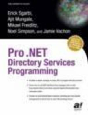 Pro .NET Directory Services Programming (Paperback)