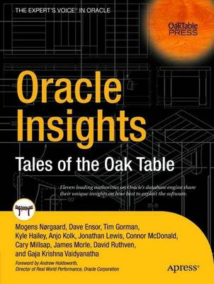 Oracle Insights: Tales of the Oak Table (Paperback)