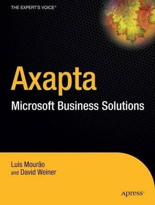 Dynamics AX: A Guide to Microsoft Axapta (Hardback)