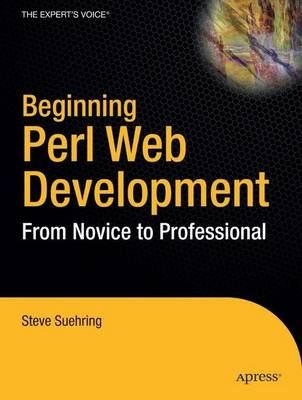 Beginning Perl Web Development: From Novice to Professional (Paperback)