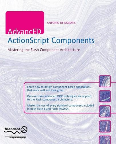 AdvancED ActionScript Components: Mastering the Flash Component Architecture (Paperback)