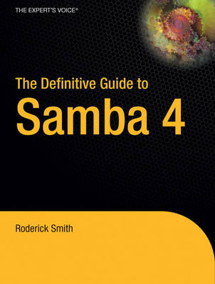 The Definitive Guide to Samba 4: v. 4 (Paperback)