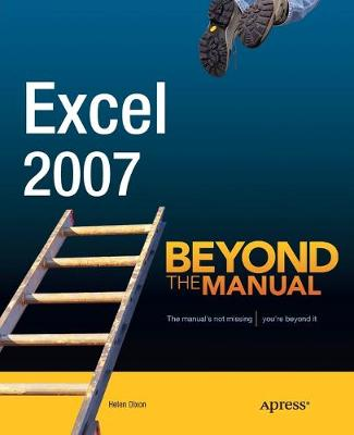 Excel 2007: Beyond the Manual (Paperback)