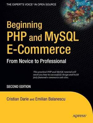 Beginning PHP and MySQL E-Commerce: From Novice to Professional (Paperback)