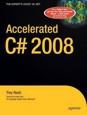 Accelerated C# 2008 (Paperback)